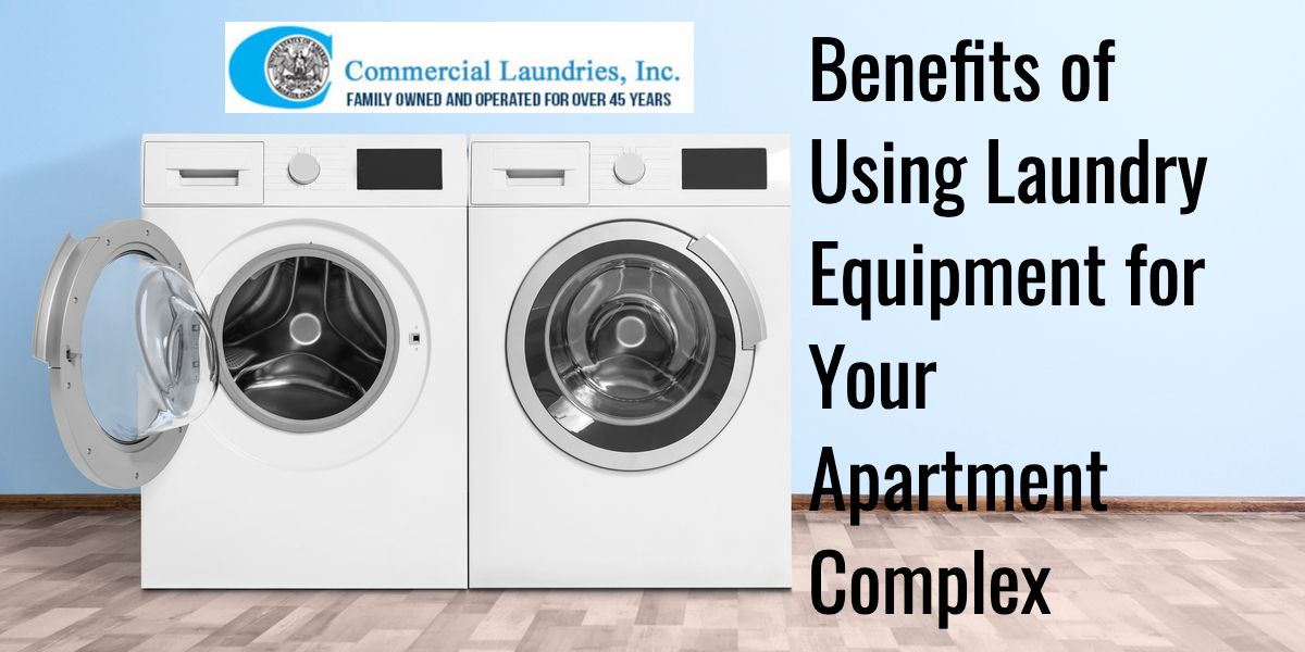 Benefits of using laundry equipment for your apartment complex | CommercialLaundriesFortMyers.com